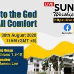 30/08/2020 – Praise to the God of All Comfort