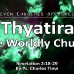 20/09/20 Thyatira The Worldly Church